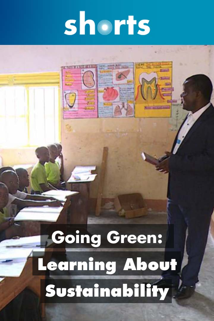 Going Green: Uganda learning about sustainability