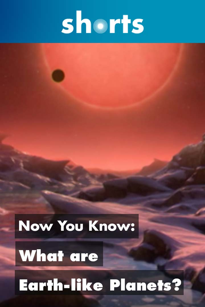 Now You Know: What are earth-like planets?