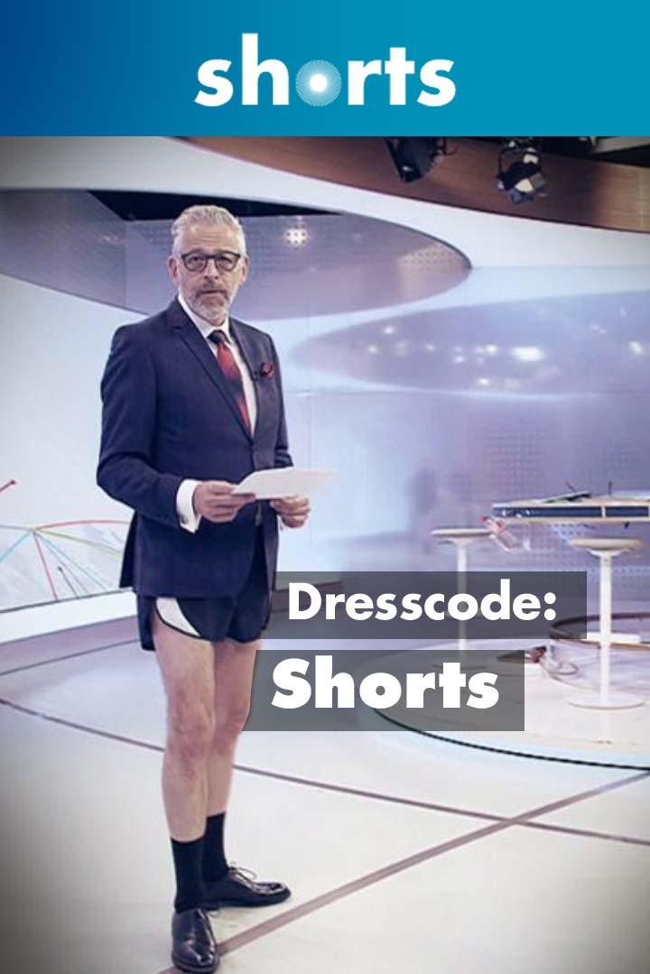 Dresscode: Shorts
