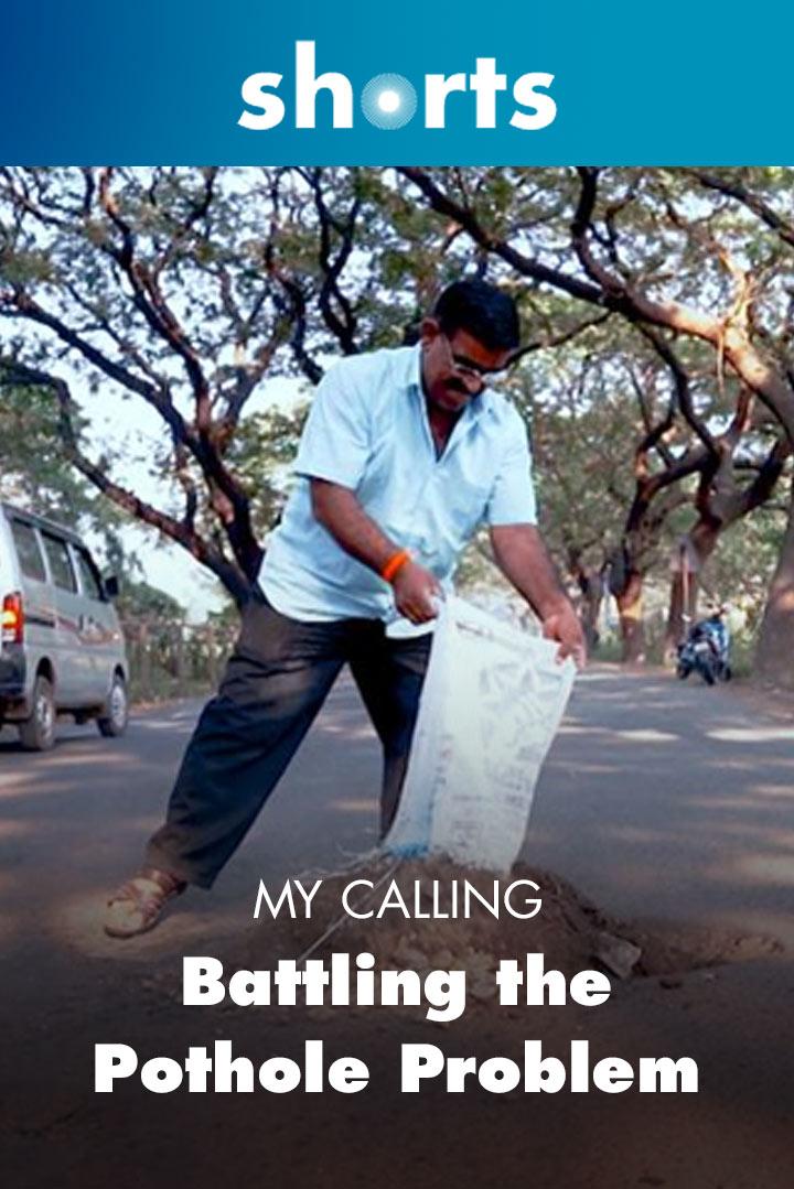 My Calling: Battling the Pothole Problem