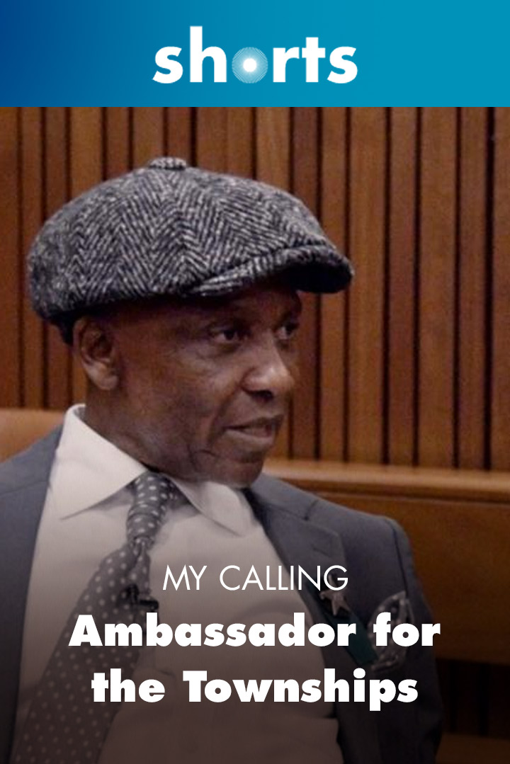 My Calling: Ambassador for the Townships