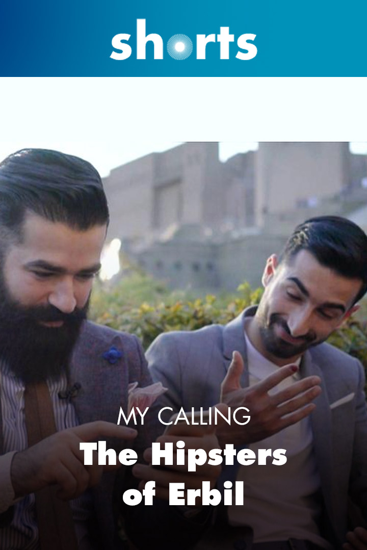 My Calling: The Hipsters of Erbil