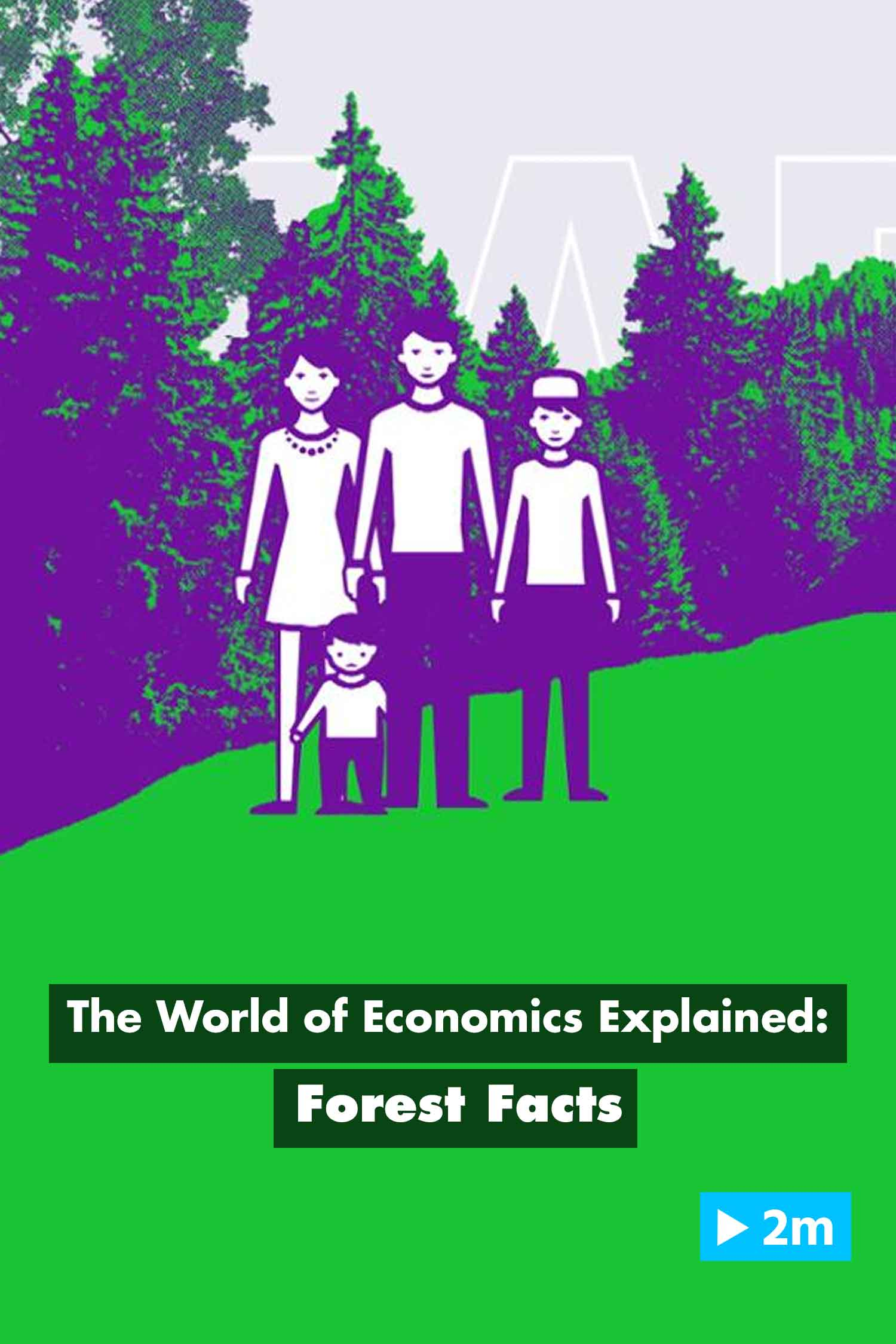 The World of Economics Explained: Forest Facts
