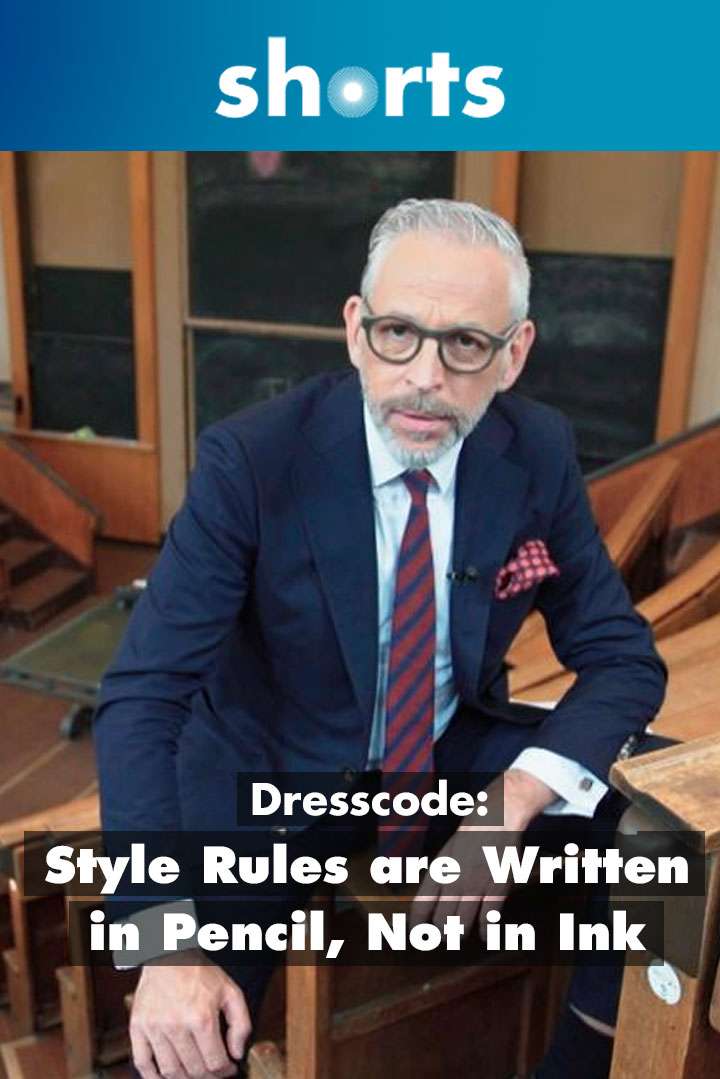 Dresscode: Style Rules are Written in Pencil, and Not in Ink