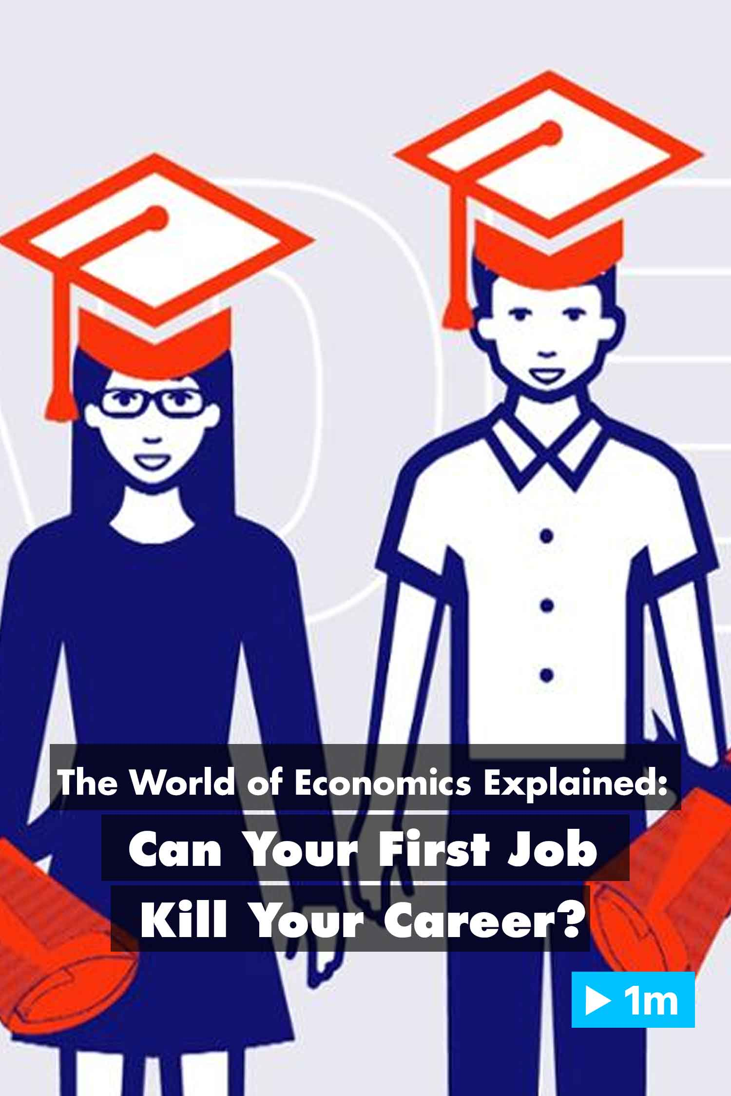 The World of Economics Explained: Can Your First Job Kill Your Career?