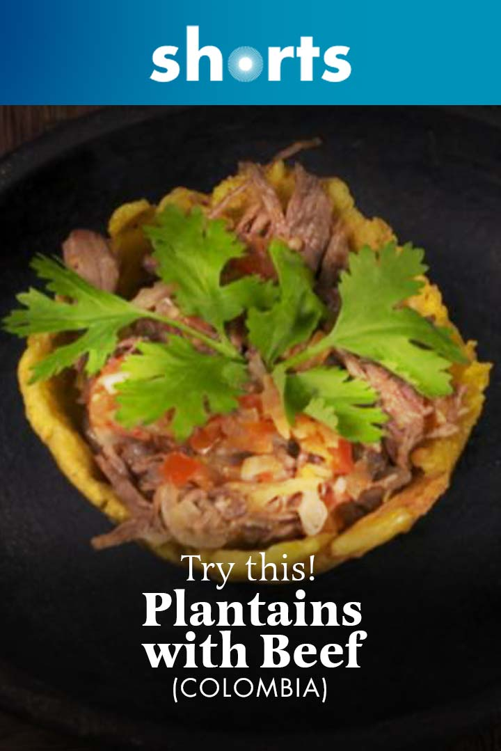 Try This! Plantains with Beef, Columbia