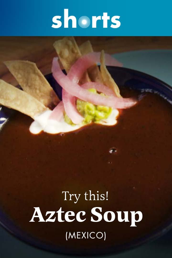Try This! Aztec Soup, Mexico