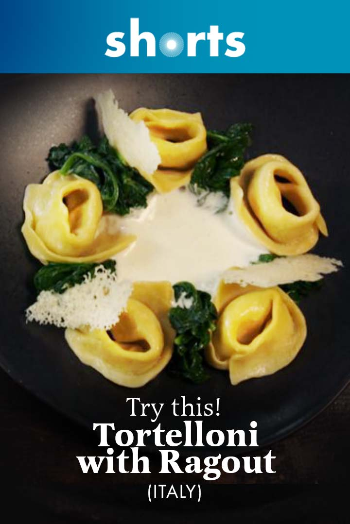 Try This! Tortelloni with Ragout, Italy