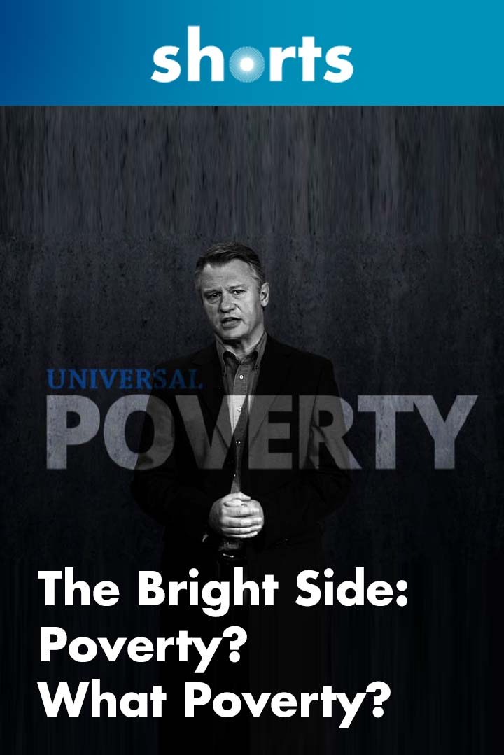 The Bright Side: Poverty, What Poverty?