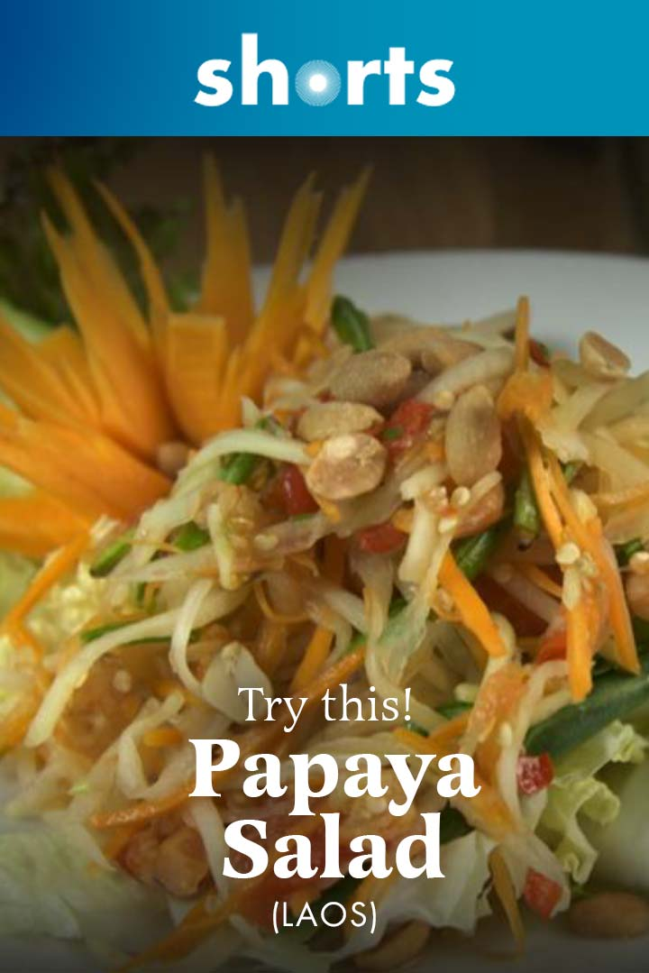 Try This! Papaya Salad, Laos
